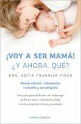 ¡voy a ser mamá! ¿y ahora qué? (ebook)-sofia fournier-9788448023027