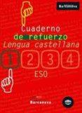 CUADERNO DE REFUERZO: LENGUA CASTELLANA (1ºESO) - 9788448917227 - VV.AA.