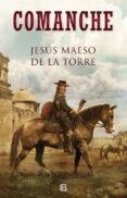 COMANCHE - 9788466664127 - JESUS MAESO DE LA TORRE