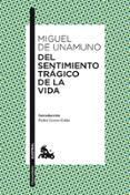 DEL SENTIMIENTO TRAGICO DE LA VIDA - 9788467037227 - MIGUEL DE UNAMUNO