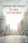 EL AÑO SIN VERANO - 9788467046427 - CARLOS DEL AMOR