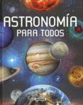 ASTRONOMIA PARA TODOS - 9788467733327 - ANTONIN RUKL