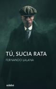 tú, sucia rata (ebook)-fernando lalana-9788468341927