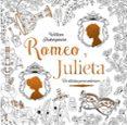 ROMEO Y JULIETA: CLASICOS PARA COLOREAR - 9788469606827 - WILLIAM SHAKESPEARE