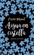 AIGUA EN CISTELLA - 9788476604427 - CARME MIQUEL