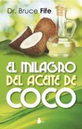 EL MILAGRO DEL ACEITE DE COCO - 9788478089727 - BRUCE FIFE