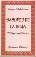 SABORES DE LA INDIA: 76 RECETAS DE COCINA - 9788478133727 - MANJULA BALAKRISHNAN