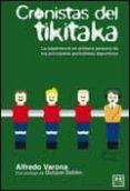 CRONISTAS DEL TIKITAKA - 9788483565827 - ALFREDO VARONA