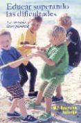 EDUCAR SUPERANDO LAS DIFICULTADES - 9788484692027 - ASUNCION BALONGA