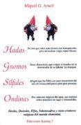 HADAS, GNOMOS, SILFIDES, ONDINAS - 9788488885227 - MIGUEL G. ARACIL