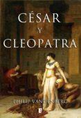 césar y cleopatra (ebook)-philip vandenberg-9788490197127