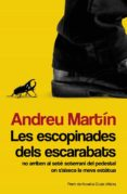 LES ESCOPINADES DELS ESCARABATS - 9788490261927 - ANDREU MARTIN