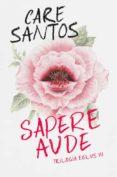 sapere aude (trilogía eblus 3) (ebook)-care santos-9788490693827