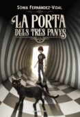 LA PORTA DELS TRES PANYS (EBOOK) - 9788491375227 - SONIA FERNANDEZ-VIDAL