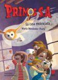 PRIMOS S.A. :EL MISTERIO DE LA CASA EMBRUJADA - 9788491824527 - MARIA MENENDEZ-PONTE