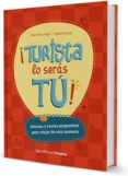 ¡TURISTA LO SERÁS TÚ! - 9788494240027 - ITZIAR MARCOTEGUI