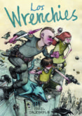 LOS WRENCHIES - 9788494316227 - FAREL DALRYMPLE