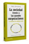 LA SOCIEDAD FRENTE A LAS GRANDES CORPORACIONES: LA NECESIDAD DEL EQUILIBRIO SOCIAL - 9788494374227 - HENRY MINTZBERG