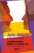 conversaciones sobre la iii república (ebook)-julio anguita-carmen reina-9788494395727