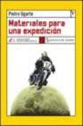 MATERIALES PARA UNA EXPEDICION - 9788496080027 - PEDRO UGARTE