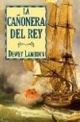 LA CAÑONERA DEL REY - 9788496173927 - DEWEY LAMBDIN