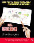 EL CEBO - 9788496601727 - TOMAS GARCIA YEBRA