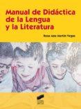 manual de didáctica de la lengua y la literatura (ebook)-rosa ana martin vegas-9788497569927