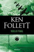 VUELO FINAL - 9788497931427 - KEN FOLLETT