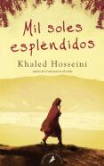 MIL SOLES ESPLENDIDOS - 9788498382327 - KHALED HOSSEINI