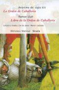 LA ORDEN DE CABALLERIA / LIBRO DE LA ORDEN DE CABALLERIA - 9788498412727 - VV.AA.