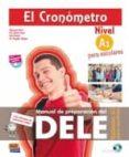 EL CRONOMETRO. EXAMEN A1 PARA ESCOLARES + CD - 9788498486827 - VV.AA.