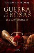 LA GUERRA DE LAS ROSAS - 9788498890327 - SHARON KAY PENMAN