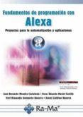 FUNDAMENTOS DE PROGRAMACIÓN CON ALEXA - 9788499647227 - JUAN MORALES CASTAÑEDA