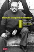 OBRA PERIODISTICA III (1986-2003): LA BATALLA PERDIDA - 9788499920627 - MANUEL VAZQUEZ MONTALBAN