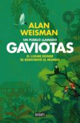 un pueblo llamado gaviotas (ebook)-alan weisman-9788499924427