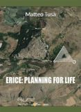 ERICE: PLANNING FOR LIFE (EBOOK) - 9788892667327