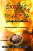 CRÓNICAS DE AMPIRIA: LA FORJA DE LOS TITANES (EBOOK) - cdlap00009127