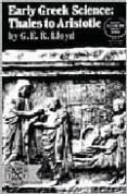 EARLY GREEK SCIENCE: THALES TO ARISTOTEL - 9780393005837 - G.E.R. LLOYD