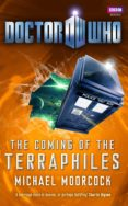 doctor who: the coming of the terraphiles (ebook)-michael moorcock-9781409073437