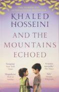 and the mountains echoed-khaled hosseini-9781526604637
