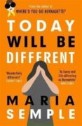 TODAY WILL BE DIFFERENT - 9781780227337 - MARIA SEMPLE