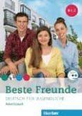 BESTE FREUNDE B1.2 ARB.+CD-ROMEJERCICIOS. - 9783195610537 - VV.AA.