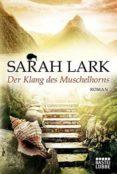 DER KLANG DES MUSCHELHORNS - 9783404173037 - SARAH LARK