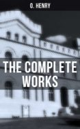 THE COMPLETE WORKS (EBOOK) - 9788027236237 - HENRY  O.