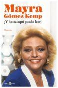 ¡y hasta aquí puedo leer! (ebook)-mayra gomez kemp-9788401389337