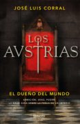 los austrias. el dueño del mundo (ebook)-jose luis corral-9788408205937