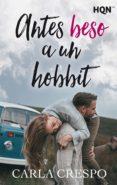 antes beso a un hobbit (ebook)-carla crespo-9788413070537
