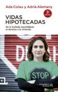 VIDAS HIPOTECADAS (2ª ED)