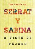 SERRAT Y SABINA - 9788415405337 - LUIS GARCIA GIL
