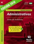 ADMINISTRATIVOS DE LA JUNTA DE ANDALUCIA (TEMARIO VOLUMEN 1) (ED. 2016) - 9788416506637 - VV.AA.